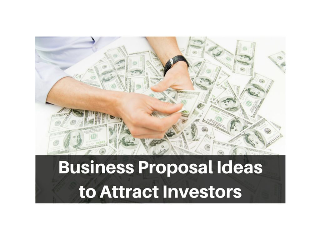 Business-Proposal-Ideasand-now-to-attract-investors