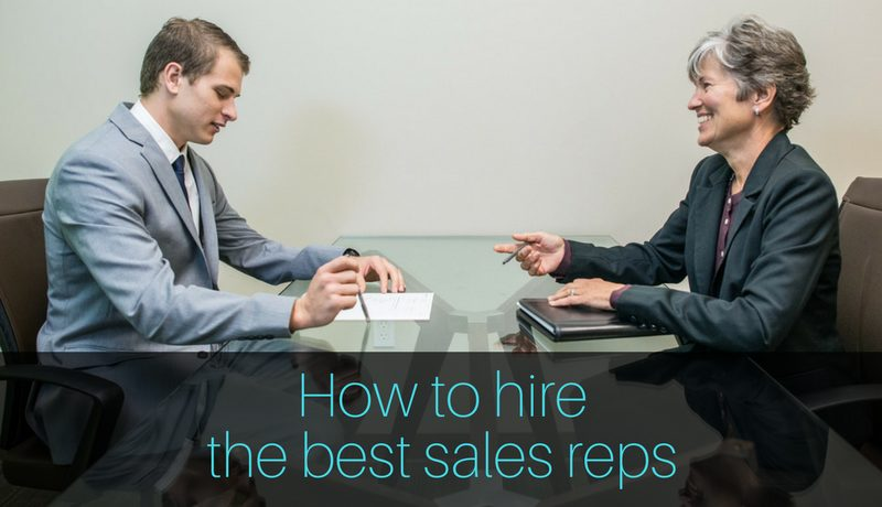 How-to-hire-the-best-sales-reps